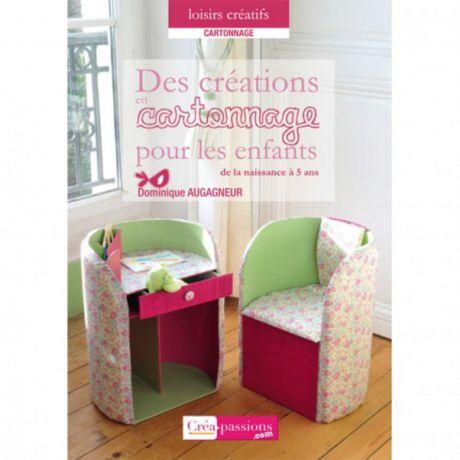 Cartonnage : créations pour les enfants de la nais
