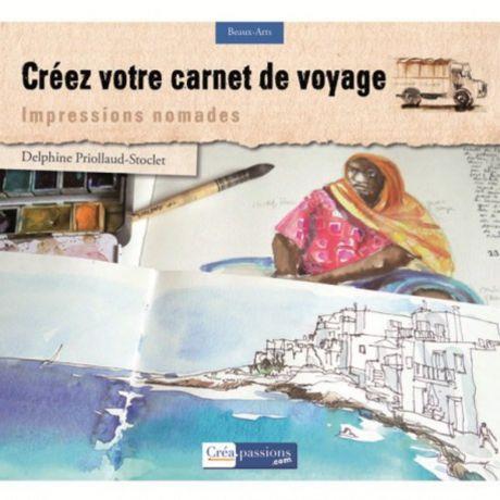 Créez votre carnet de voyage : impression nomade