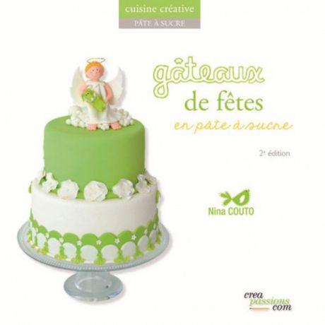 Gâteaux de fêtes en pâte à sucre (édition 2)