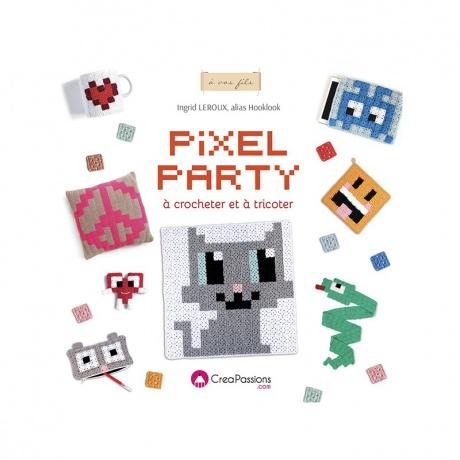 Pixel party à crocheter et tricoter Créapassions