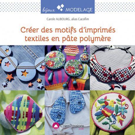 Créer des motifs d'mprimés textiles en pâte polymè