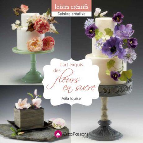 L'art exquis des fleurs en sucre