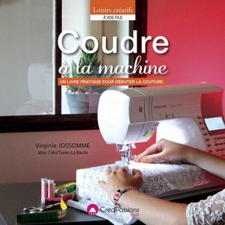 Créapassions Coudre à la machine